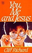 You, Me, and Jesus by Sir Cliff Richard