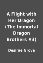 A Flight with Her Dragon (The Immortal…