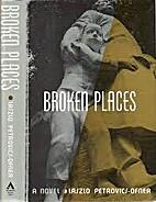 Broken Places by LASZLO PETROVICS-OFNER