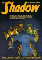 The Shadow #90: The Lone Tiger / The Muggers…