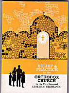 Belief and practice in the Orthodox Church…