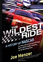 The Wildest Ride: A History of NASCAR (or,…