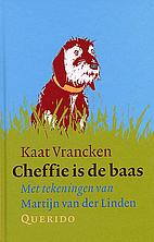 Cheffie is de baas by Kaat Vrancken