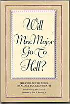 Will Mrs. Major go to hell? by Aloise…