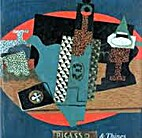 Picasso & Things by Jean Sutherland Boggs