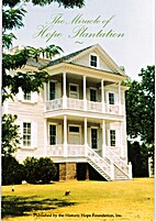 The Miracle of Hope Plantation by Wayland…