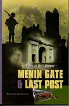 Menin Gate and Last Post: Ypres as Holy…