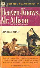 Heaven knows, Mr. Allison by Charles Shaw