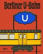 Berliner U-Bahn by Ulrich Lemke