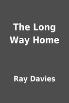 The Long Way Home by Ray Davies