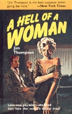 A Hell of a Woman by Jim Thompson