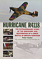 Hurricane R4118: The Extraordinary Story of…