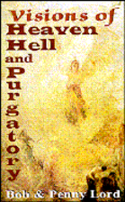 Visions of Heaven, Hell and Purgatory by Bob…