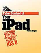 Take Control of Your iPad by Tonya Engst
