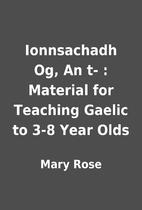 Ionnsachadh Og, An t- : Material for…