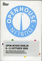 Open House Dublin 8-11 October, 2009 by…