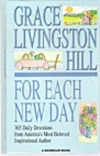 For Each New Day by Grace Livingston Hill