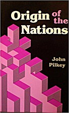 Origin of the Nations by John Pilkey