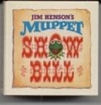 Jim Henson's Muppet Show Bill by Sue Venning