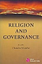 Religion and Governance by Chandra Muzaffar
