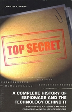 Top Secret: A Complete History of Espionage…