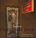 Susan's Christmas Shop by Susan Topp Weber
