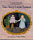 Two Very Little Sisters by Carol Carrick