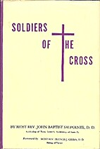 Soldiers of the Cross by John Baptist…