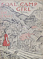 Coal Camp Girl by Lois Lenski