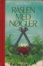 Raslen med nøgler by Niels E. Nielsen
