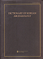 Dictionary of Korean archaeology by Hae-un…