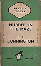 Murder in the Maze by J. J. Connington