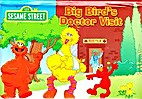 Big Bird's Doctor Visit by Gina Gold