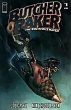Butcher Baker The Righteous Maker #6 by Joe…