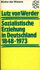 Sozialistische Erziehung in Deutschland…