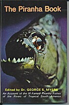The Piranha Book by George S. Myers
