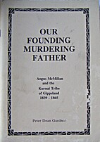 Our founding murdering father: Angus…