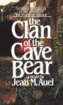 The Clan of the Cave Bear (Earth's Children (Paperback)) - Jean M. Auel