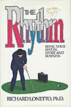 The Rhythm: Being Your Best in Sport and…