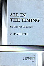 All in the Timing: Six One-Act Comedies by…