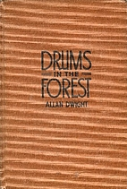 Drums in the Forest by Allan Dwight