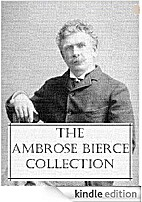 The Ambrose Bierce Collection by Ambrose…