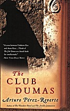 The Club Dumas by Arturo Perez-Reverte