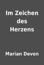 Im Zeichen des Herzens by Marian Devon