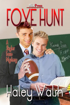 Foxe Hunt (A Skyler Foxe Mystery, No. 2) by…