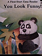 You Look Funny! by Illustrated By Patti Boyd…