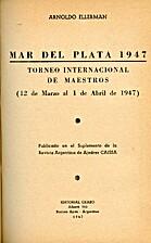 Mar del Plata, 1947, torneo internacional de…