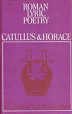Roman Lyric Poetry by Alexander Gordon McKay