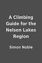 A Climbing Guide for the Nelson Lakes Region…