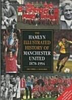Hamlyn Illustrated History of Manchester…